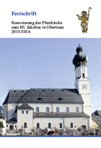 Titelbild Festschrift zur Kirchenrenovierung Obertrum 2016